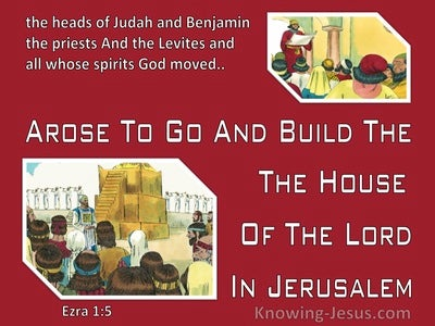 Ezra 1:5 They Arose To Go And Build The House Of The Lord In Jerusalem (red)
